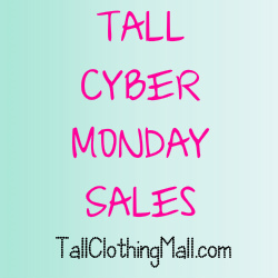 cyber monday tall sales